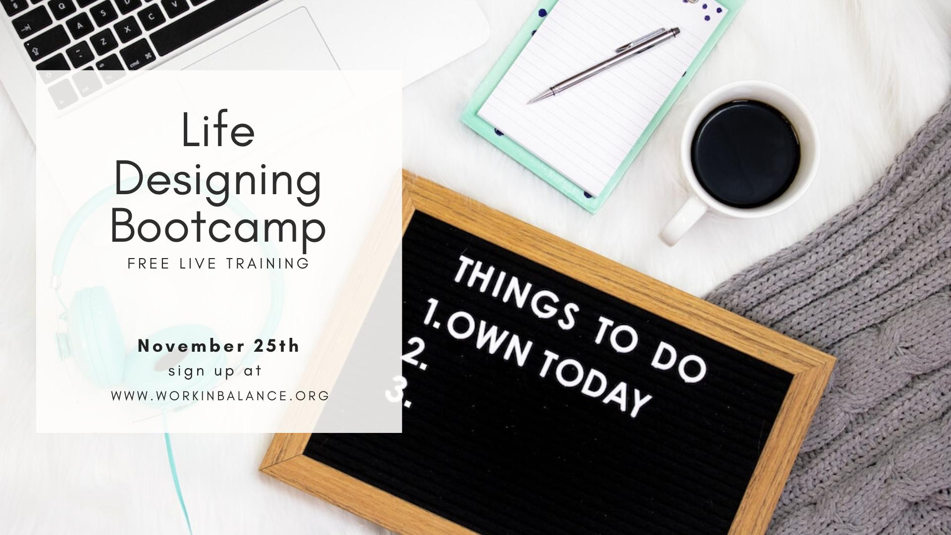 Life Designing Bootcamp